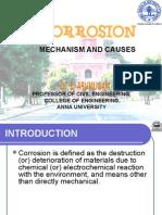 Corrosion CAUSES and MECHANISM arumugam Anna University, Chennai, India