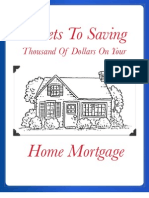 Secrets to Saving Thousands of Dollars on Your Mortgage