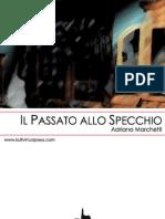 Adriano Marchetti - Il Passato Allo Specchio