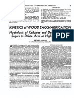 Kinetics of Wood Saccharification Hydrolysis of Cellulose and Decomposition of Sugars in Dilute Acid at High Temperature.