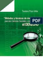 MÉTODOS Y TÉCNICAS DE INVESTIGACIÓN Para las Ciencias Sociales y especialmente el Derecho