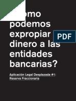 Como Podemos Expropiar Dinero a Las Entidades Bancarias_nuria Guell