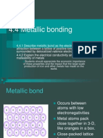 Metallic and Physical Properties of Bonds