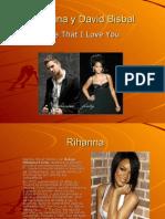 Rihanna y David Bisbal