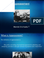 Appeasement Merrick S & Audra T WhatisAppeasement? theDefinitionofAppeasementis