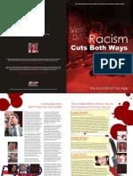 Racism Cuts Both Ways