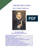 Garcilaso Inca de La Vega - Biografia y Obras Completas