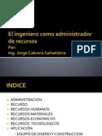 1-El Ingeniero Como Administrador de Recursos