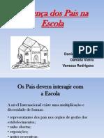 Presenca Dos Pais Na Escola- Sociologia Da Educacao Danielas Vanessa