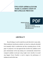 A Novel Two Approach for Record Pair Classification