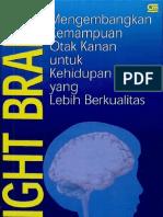 Right Brain Mengembangkan Kemampuan Otak Kanan Untuk Kehidupan Yang Lebih ...