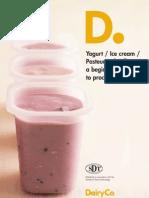 Yogurt Icecream Pasteurised Milk a Beginners Guide To