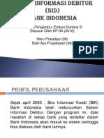 Sistem Informasi Debitur (SID)