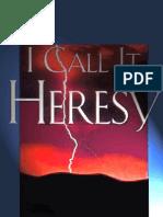I Call It Heresy! - A. W. Tozer
