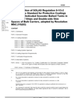 For Application of SOLAS Regulation II-1/3-2 Performance Standard for Protective Coatings (PSPC) for Dedicated Seawater Ballast Tanks in All Types of Ships and Double-side Skin Spaces of Bulk Carriers, adopted by Resolution MSC.215(82)