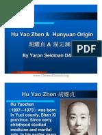 Hu Yao Zhen & Hunyuan Origin
