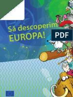 Sa descoperim Europa!