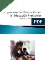 La evaluación en la  Educación Preescolar
