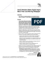 Burt, M  (2005)  Smart retailers make digital signs more then just moving wallpaper  GartnerG2, June, 1-4
