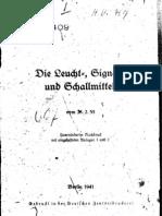 D.409 Die Leucht- Signal Und Schallmittel - 1941