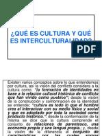 Ques Cultura y Ques Intercultural i Dad