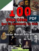 100-Citas-Célebres-Que-Te-Cambiarán-La-Vida-Javier-Morán-Serrano