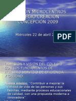 REUNIÓN MICROCENTROS COLEGIO CREACIÓN CONCEPCIÓN 2009