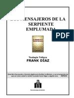 Diaz Frank - Los Mensajeros de La Serpiente Emplumada