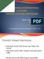 Finnish Vowel Harmony and Disharmony