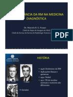 A Importância da RM na Medicina Diagnóstica