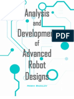 Analysis and Development of Advanced Robot Designs