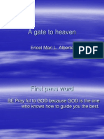 A Gate to Heaven