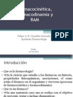 Farmacocinetica, Farmacodinamia y RAM