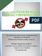 Politicas Salud Sexual y Reproductiva 1ra Clase Uncor