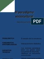 Clase 6 Paradigma Sociocultural