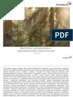 Stora Enso sijoituskohteena - paperiteollisuuden rakennemuutos