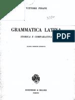 Pisani - Grammatica Latina Storica e Comparativa