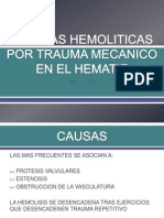 4.- Anemias Hemoliticas Por Trauma Mecanico en El Hematie