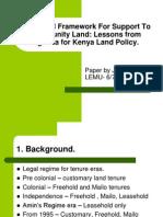 Legal Framework Supporting Community Land for Learning for Kenya Land Policiy Paper for KLA 8th June 2013
