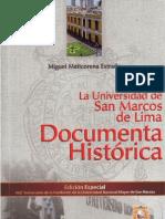 La Universidad de San Marcos de Lima, Documenta Histórica. Libro de Miguel Maticorena Estrada.