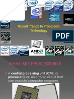 Recent Trends In Processors Technology