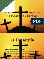Lo que dicen los Santos de la Eucaristía