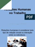 Relacoes Humanas No Trabalho