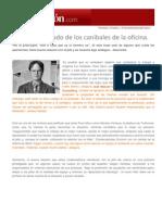 Expansión - Emprendedores & Empleo - Mantente alejado de los caníbales de la oficina - Arancha Bustillo - 06-06-2013