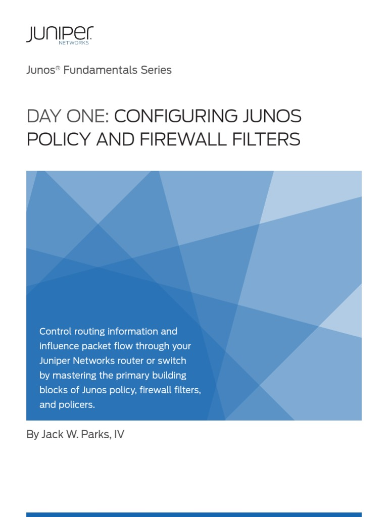 Day One : Configuring Junos Policies Filters | Firewall