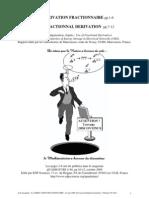 The Fractional Derivation. La dérivation fractionnaire