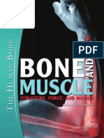 Bone and Muscle - Structure, Force and Motion