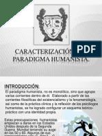 Caracterización del Paradigma Humanista