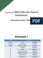 Kelompok 1 Blok Etika Dan Forensik Pemicu 4