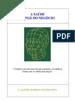 A SAUDE LONGE DO NEGÓCIO, Volume 2, de Alberto Santos Almeida